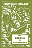 The Goddess of Green Lake, Constance Sprague, 1462032141