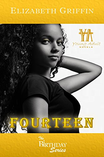 FOURTEEN (The Birthday Series Book 2) by [Griffin, Elizabeth]
