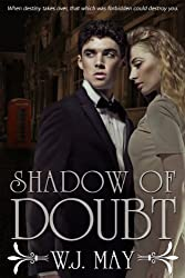 Shadow of Doubt (Part 1 + 2 Combined) (English Edition)
