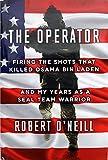 #3: Robert O'Neill The Operator Hard Cover Book