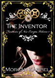 The Inventor (Fantasies of New Europa Series Book 1)