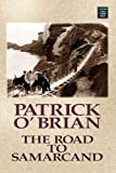 The Road to Samarcand, Patrick O'Brian, 1602850119