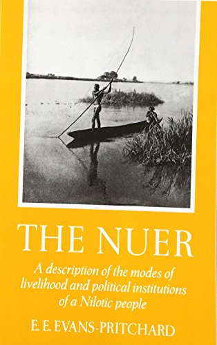 The Nuer: A Description of the Modes of