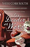 For Deader or Worse: Another John Pickett Mystery