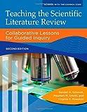 Teaching the Scientific Literature Review, Randell K. Schmidt and Maureen M. Smyth, 1610697391