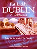 """Dublin a Celebration - From the 1st to the 21st Century"" av Pat Liddy"