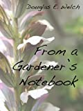 From A Gardener's Notebook