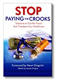 Stop Paying the Crooks, James Frogue, 1933966041
