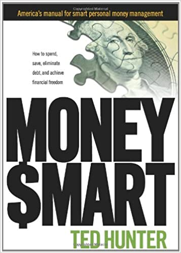 MONEY SMART: How to Spend, Save, Eliminate Debt, and Achieve ...