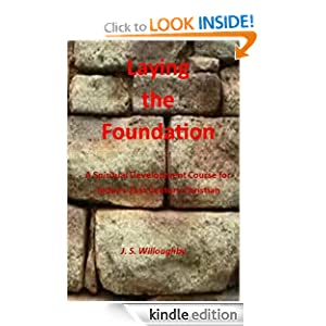 Laying the Foundation J. S. Willoughby