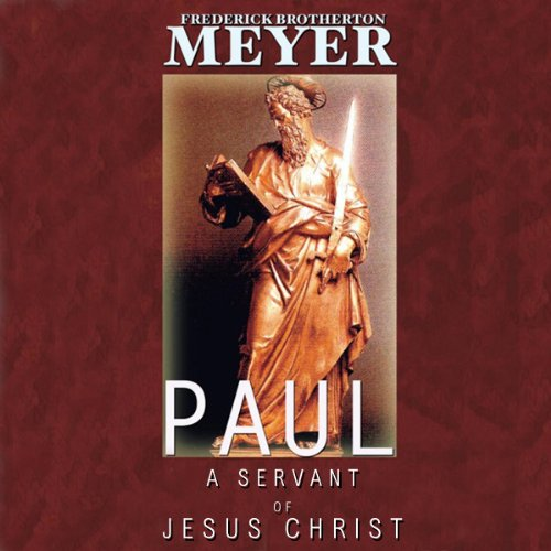 Paul: A Servant of Jesus Christ by Blackstone Audio, Inc.