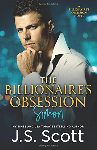 Read Online The Billionaire's Obsession: The Complete Collection: Mine For Tonight, Mine For Now, Mine Forever, Mine Completely ebook