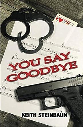 You Say Goodbye
