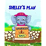 Shelly's Plan: (bedtime stories picture book for children, preschool and ages 6-8)