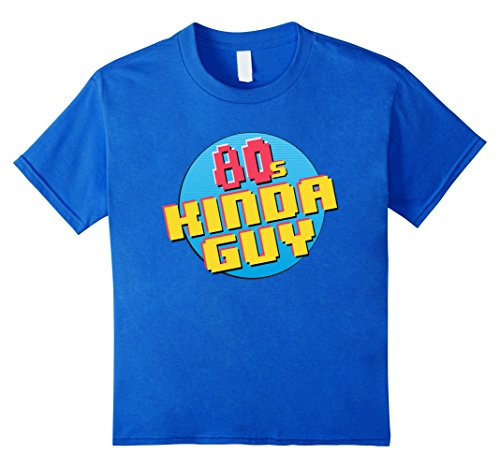 Kids 80s Kinda Guy Born Raised In The 80s Shirt 10 Royal (80s Guy Outfit)
