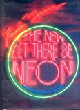 img - for The New Let There Be Neon (Enlarged and Updated) by Rudi Stern (1988-10-03) book / textbook / text book