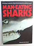 img - for Man Eating Sharks a Terrifying Compilati book / textbook / text book