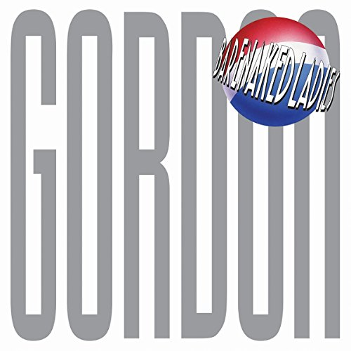 Barenaked Ladies - Gordon (2PC)