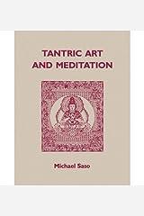 [ [ [ Saso: Tantric Art and Meditation Pa [ SASO: TANTRIC ART AND MEDITATION PA ] By Saso, Michael R ( Author )Oct-01-1990 Paperback Paperback