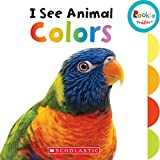 I See Animal Colors (Rookie Toddler)