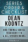 Download Dean Koontz Series Order & Checklist: Odd Thomas Series, Frankenstein Series, Plus All Other Books (Series List Book 4) in PDF ePUB Free Online