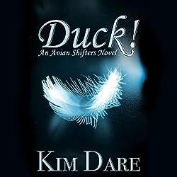 Duck!