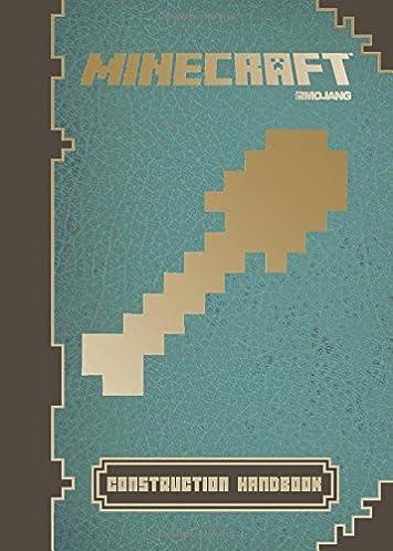 minecraft construction handbook an official mojang book rh amazon com minecraft construction le guide officiel gratuit minecraft construction guide book pdf