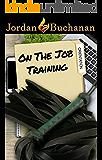 On-the-Job Training: Orientation: OTJT Book 1