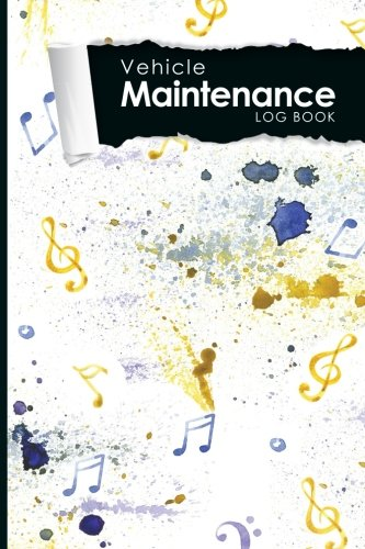 """Vehicle Maintenance Log Book: Repairs And Maintenance Record Book for Cars, Trucks, Motorcycles and Other Vehicles with Parts List and Mileage Log, ... x 9"""" (Vehicle Maintenance Logs) (Volume 16) ebook"""