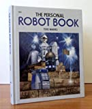 The Personal Robot Book, Texe W. Marrs, 0830608966