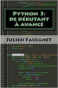 Python 3 De D 233 Butant 224 Avanc 233 3 Livres En 1 Bien