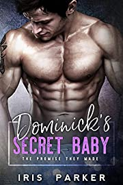 Dominick's Secret Baby (The Promise They Made)