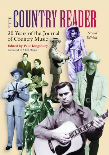 The Country Reader: 25 Years of the <i>Journal of Country Music</i> (Country Music Reader)