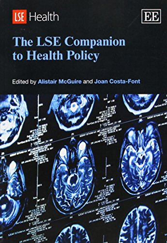 The LSE Companion to Health Policy (Elgar Original Reference)