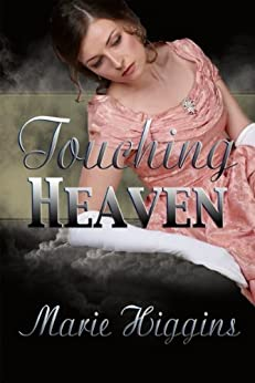 Touching Heaven (The Grayson Brothers Series Book 2) by [Higgins, Marie]