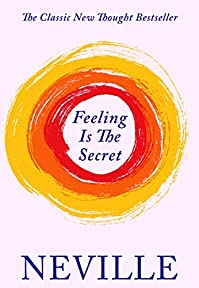 Feeling Is The Secret by Neville Goddard ebook deal