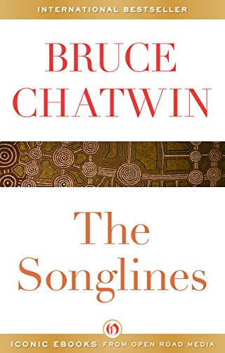 The Songlines by [Chatwin, Bruce]