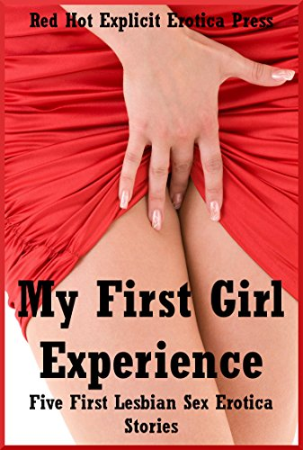 First Lesbian Experience Sex Stories