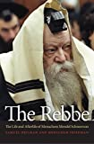The Rebbe: The Life and Afterlife of Menachem