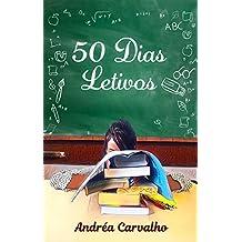 50 Dias Letivos