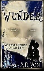 Wunder: An Erotic Zombie Novel (Wunder Series)