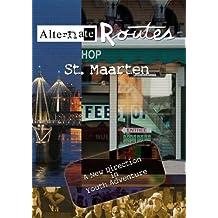 Alternate Routes St. Maarten
