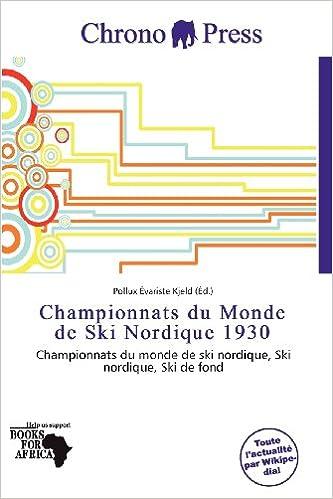 Livre gratuits en ligne Championnats Du Monde de Ski Nordique 1930 epub pdf