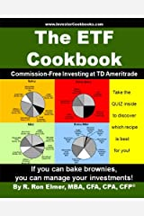 The ETF Cookbook: Commission-Free Investing at TD Ameritrade Paperback