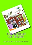 The World of Freds, Mark Witherington, 0615801838