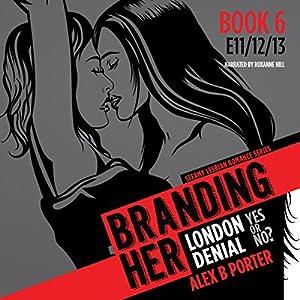 Branding Her 6, Episode 11, 12 & 13 Audiobook