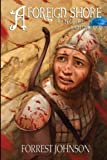 img - for A Foreign Shore: Rain of Fire, Rain of Blood (Volume 2) book / textbook / text book
