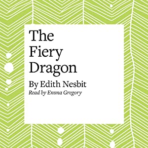 The Fiery Dragon Audiobook
