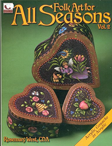 - Folk Art for All Seasons Vol. 2 by Rosemary West, CDA
