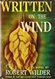img - for Written on the wind,: A novel book / textbook / text book